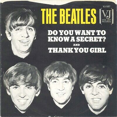 The Beatles Vj-587 Do You Want To Know A Secret,  Thank You Girl West Coast 45