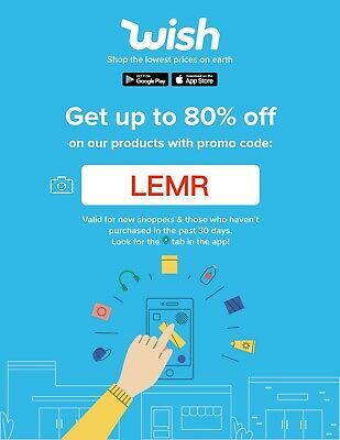 Wish Promo Code - GET UP TO 80% discount off the first Wish app order: LEMR