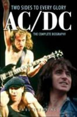 AC/DC: Two Sides to Every Glory: The Complete Biography, Paul Stenning, Good Boo