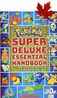 Super Deluxe Essential Handbook (Pokémon): The Need-to-Know Stats and Facts ...