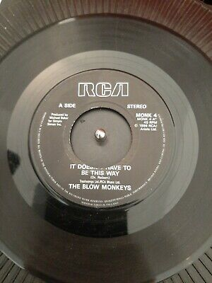 """The Blow Monkeys – It Doesn't Have To Be This Way Vinyl 7"""" Vinyl MONK 4"""