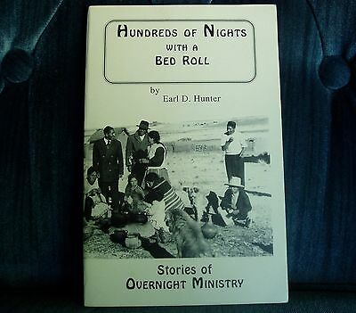 Hundreds of Nights with a Bed Roll Earl D. Hunter 1994 Missionary Ministry