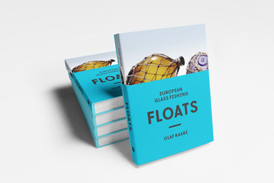 European Glass Fishing Floats, their Makers and Marks. New book 2019 printing