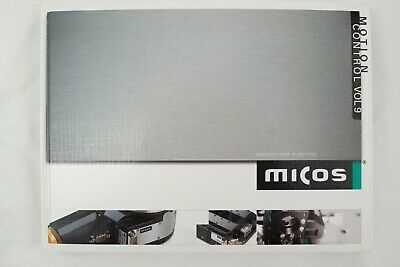 Micos Motion Control VOL 9 Catalog Robotics Linear Stages Controllers