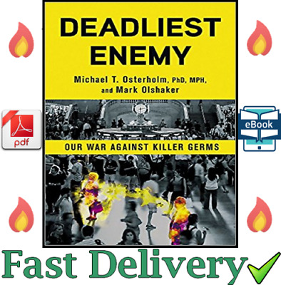 Deadliest Enemy: Our War Against Killer Germs [E-ß00K , PÐF , EPUβ , Кindle] ✅