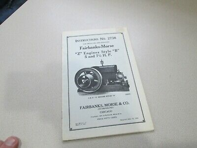 Fairbanks Morse Instructions No. 2738 Z Engines Style B 5 and 7 1/5 HP Reprint??