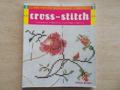 Cross Stitch~The Potter Needlework Library~Gloria Nicol~Patterns~Projects~112pp