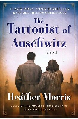 The Tattooist of Auschwitz A Novel by Heather Morris [PÐF , EPUβ , Кindle]