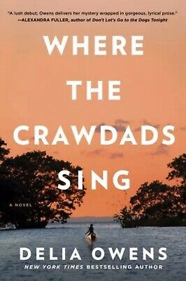 Where the Crawdads Sing by Delia Owens - 2018 [p-d-f, epub] Super Fast Delivery