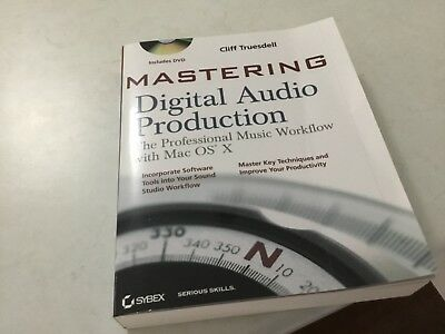 MASTERING DIGITAL AUDIO PRODUCTION, includes DVD