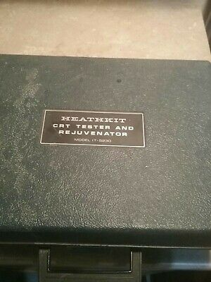 Vintage Heathkit CRT Tester and Rejuvenator Model IT-5230 With Instructions