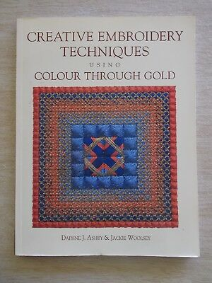 Creative Embroidery Techniques Using Colour Through Gold~Projects~168pp P/B~2000