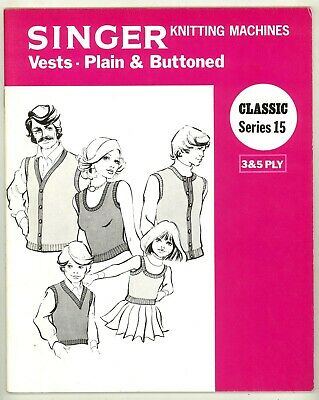 SINGER MACHINE KNITTING PATTERN BOOK - VESTS IN 3 & 5 ply