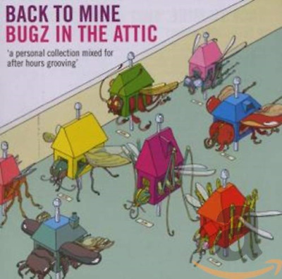Bugz In The Attic-Back To Mine CD NUOVO