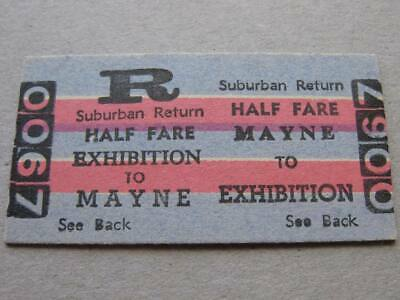 MAYNE to EXHIBITION SUBURBAN RETURN HALF FARE TICKET - QUEENSLAND RAILWAYS