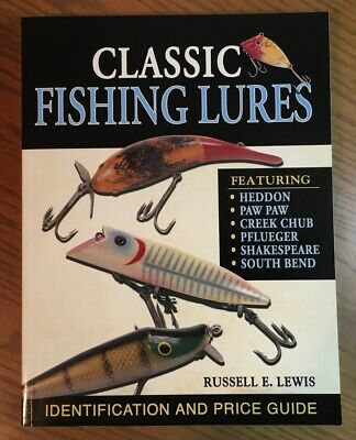 Classic Fishing Lures Identification and Price Guide Book Russell E Lewis signed
