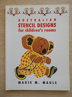 Australian Stencil Designs for Children's Rooms~Magie M. Maule~80pp P/B~1990