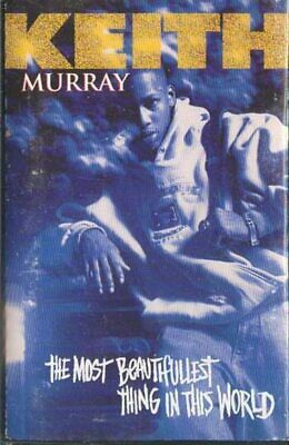 KEITH MURRAY: The Most Beautifullest Thing in This World -18743 Cassette Tape
