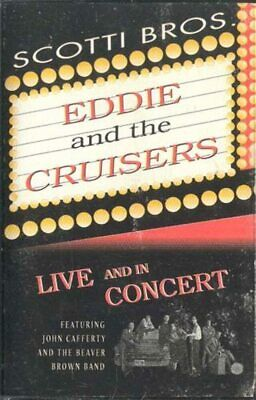 JOHN CAFFERTY & THE BEAVER BROWN BAND: Eddie and the Cruisers - Live and in Conc