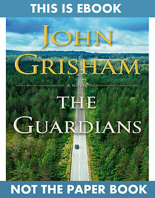 The Guardians by John Grisham (E-BððK)(ΚINĐLE,PƊF,EPUß)