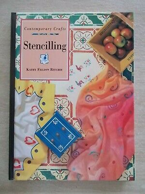 Stencilling~Contemporary Crafts~Kathy Fillion Ritchie~Multiple Surfaces~96pp H/B