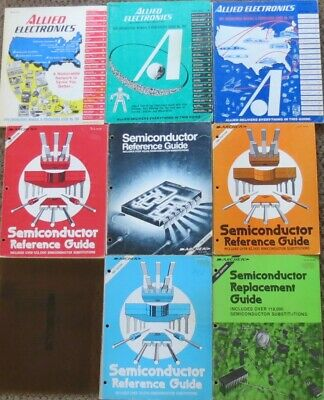 Lot of 8 Semiconductor Reference Guides & Allied Electronics Radio Shack