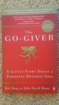 The Go-Giver : A Little Story about a Powerful Business Idea by John David Mann