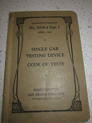 Single Car Testing Device, Code of Tests - WHB Instruction Pamphlet 5039-4 Sup 1