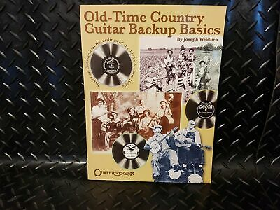 Old Time Country Guitar Backup Basics: Based on Commercial Recordings of 1920s
