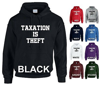 Taxation Is Theft Hoodie Adults Kids Sweat Jumpers Boys Girls Gift Tops