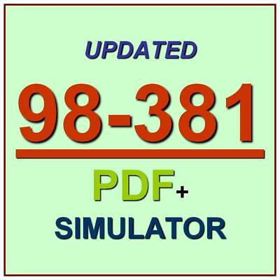 Latest 98-381 Verified Practice Test Exam QA PDF+Simulator