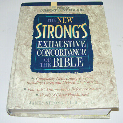 The New Strong's Exhaustive Concordance Of The Bible Large Print Hardcopy 1995