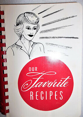 1987 OUR FAVORITE RECIPES COOKBOOK ~ West Bend, WISCONSIN ~ St John's Lutheran