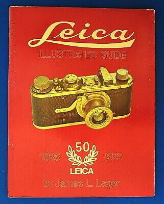 James. Lager : Leica Illustrated Guide 1925 - 1975