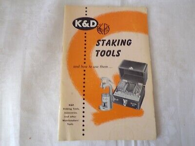K&D Staking Tools and How to Use Them - Watchmakers Manual  -  c. 1958