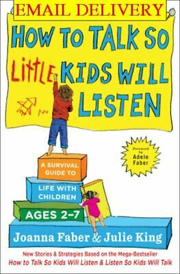 How to Talk so Little Kids Will Listen A Survival Guide to Life /  ᴇʙᴏoᴋ  /