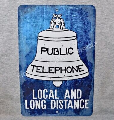 Metal Sign PUBLIC TELEPHONE phone pay booth local long distance bell