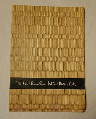 The Puerto Rican Rum Host And Hostess Cook Book Vintage Joe Stetson Rum Drinks