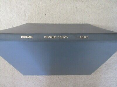 First Atlas of Franklin County Indiana 1882 handcolored maps, ports., landowners