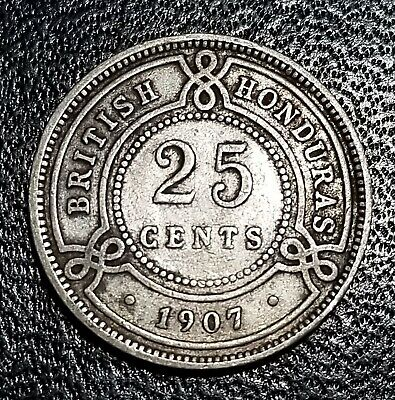 1907 British Honduras - 25 Cents Silver - Scarce, only 60K minted * free shippng