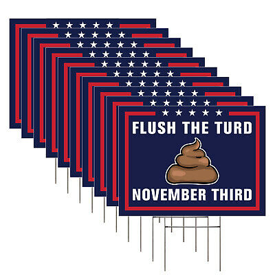 """Flush the Turd Anti Trump Yard Signs, 10 Pack, Big Double Sided 24x18""""+ H Stakes"""
