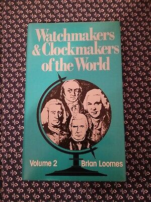 Watchmakers and Clockmakers of the World, Volume 2