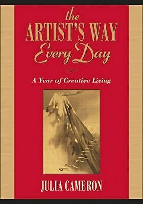 The Artist's Way Every Day: A Year of Creative Living by Cameron, Julia #29458U