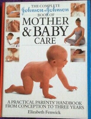Mother and Baby Care, by Elizabeth Fenwick, 256 Pages, NEW