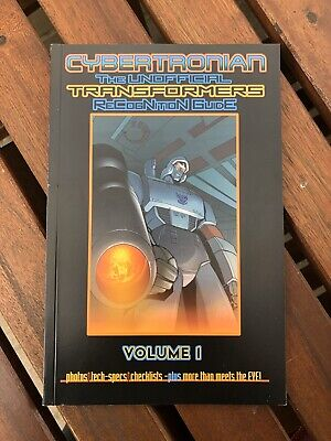 Cybertronian Transformers Unofficial ReCogNition GuidE Volume 1