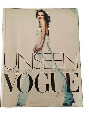 STUDENTS Unseen Vogue: The Secret History of Fashion Photography, Good, Muir