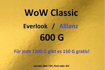 W.o.W -Classic -Everlook. 600 -Gold. Alli