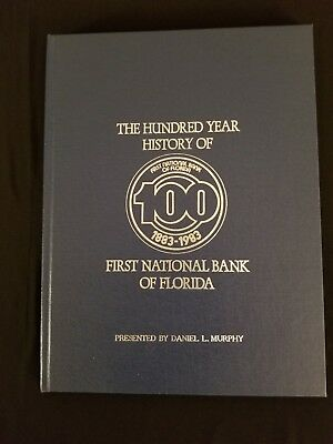 Book - The 100 Year History of the First National Bank of Florida 1883 - 1983