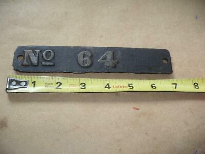 Vintage Cast Iron Number Nameplate No. 64
