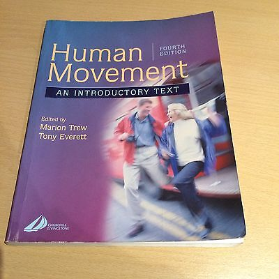 Human Movement - An Introductory Text - Fourth Edition
